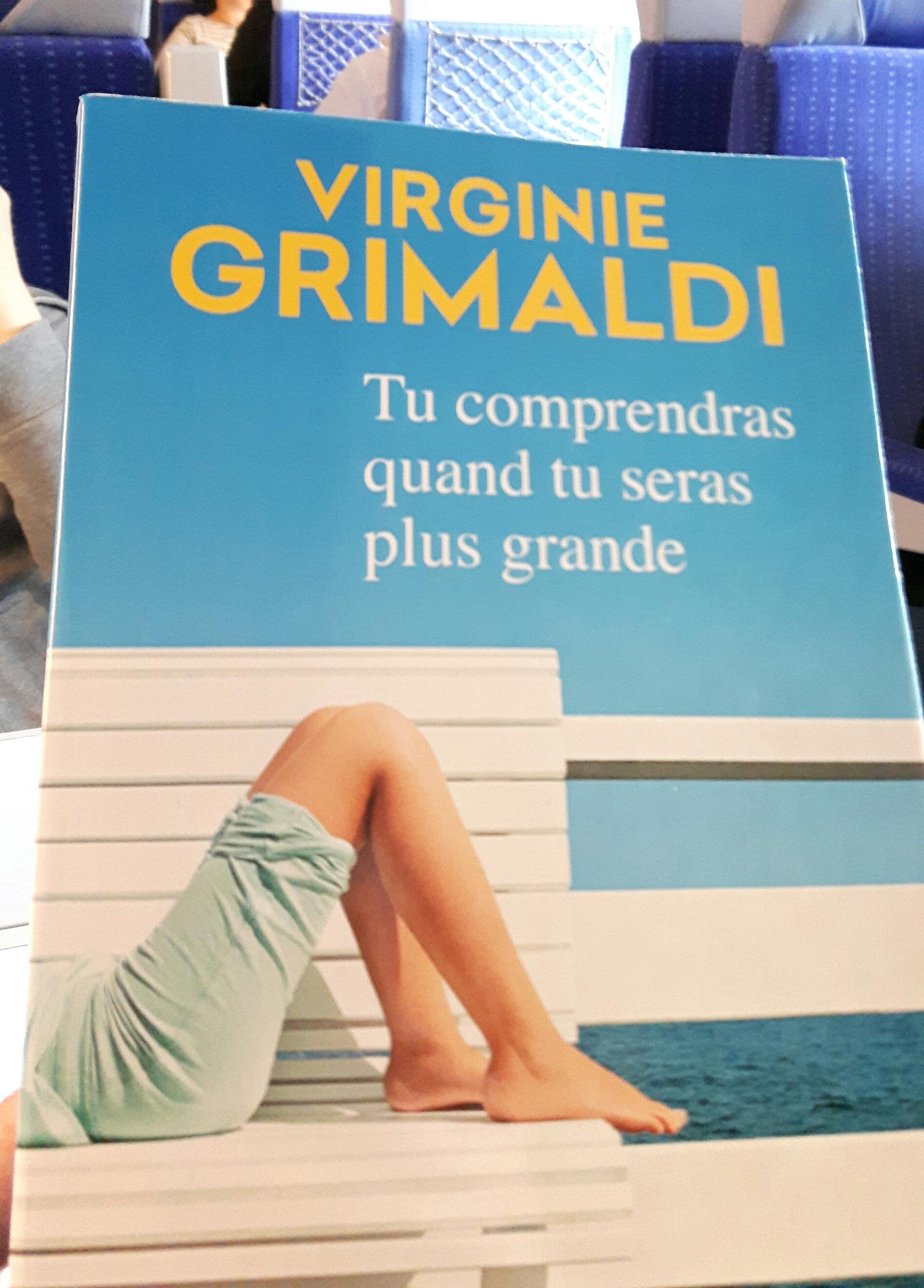 Virginie Grimaldi tu comprendras quand tu seras grande